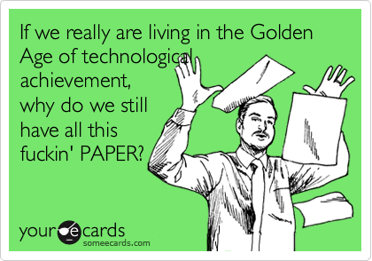 If we really are living in the Golden Age of technological
