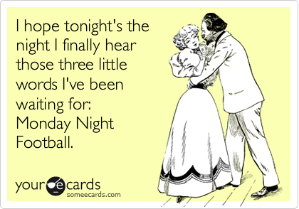I hope tonight's the 