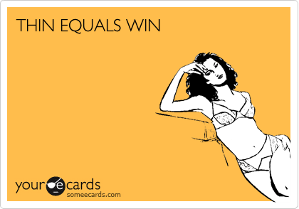 THIN EQUALS WIN