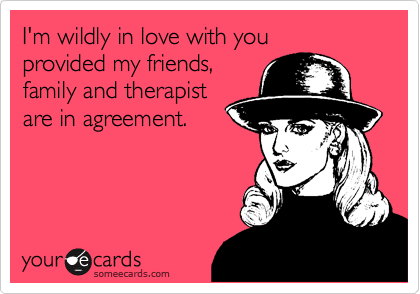 I'm wildly in love with you