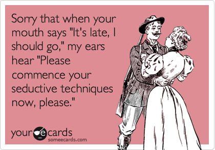 Sorry that when your