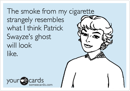 The smoke from my cigarette strangely resembles 