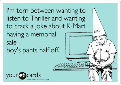 I'm torn between wanting to