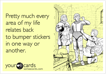 Pretty much every 
