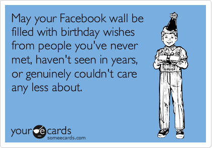 May your Facebook wall be