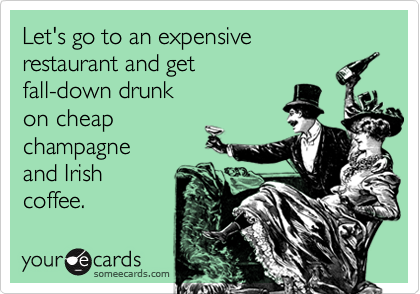 Let's go to an expensive