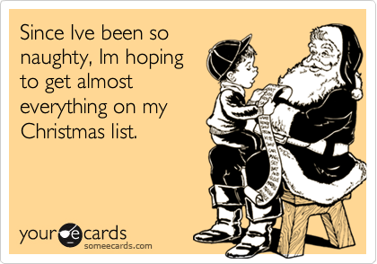 Since Ive been so