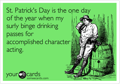 St. Patrick's Day is the one day
