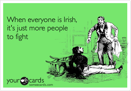 When everyone is Irish, 