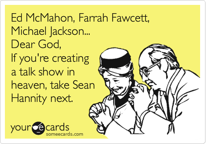 Ed McMahon, Farrah Fawcett, Michael Jackson...