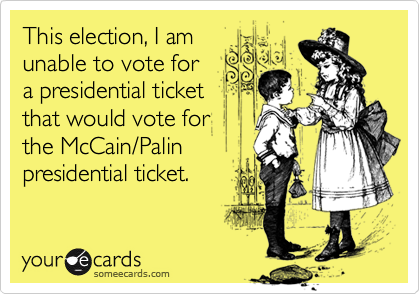 This election, I am 