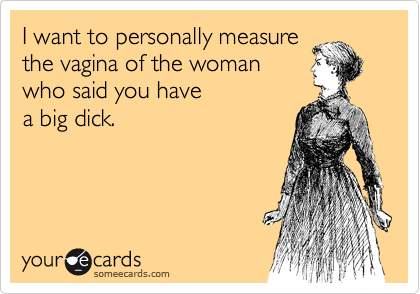 I want to personally measure