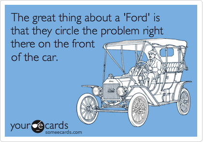 The great thing about a 'Ford' is that they circle the problem right