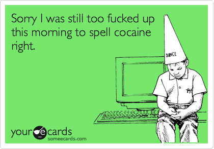 Sorry I was still too fucked up