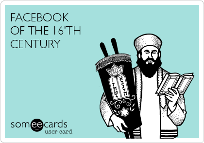 FACEBOOK OF THE 16'TH CENTURY