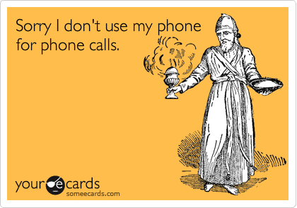 Sorry I don't use my phone for phone calls.