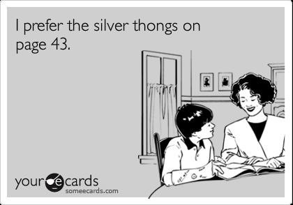 I prefer the silver thongs onpage 43.