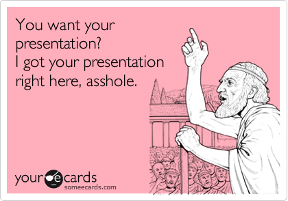 You want your 