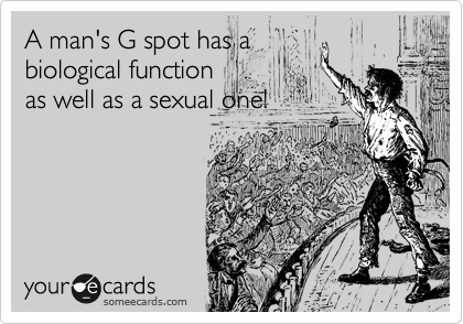 A man's G spot has a