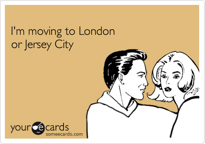 I'm moving to London