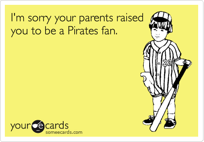 I'm sorry your parents raised