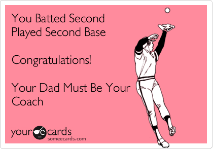 You Batted Second 