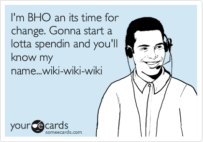 I'm BHO an its time for