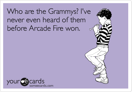 Who are the Grammys? I've