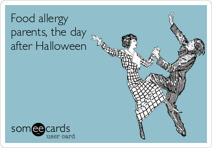 Food allergy parents, the day after Halloween