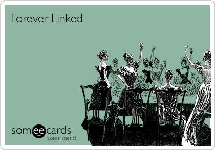 Forever Linked