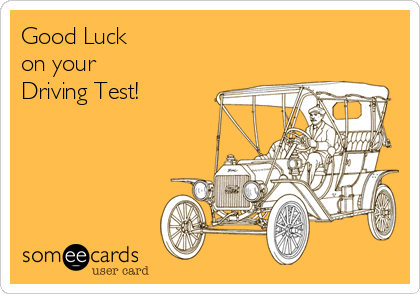 Good Luck on your Driving Test!