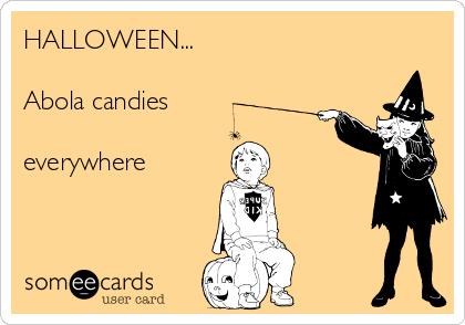 HALLOWEEN...  Abola candies  everywhere