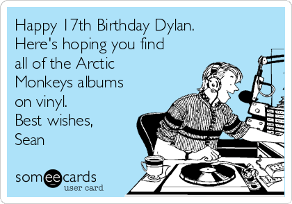 Happy 17th Birthday Dylan Heres Hoping You Find All Of The Arctic