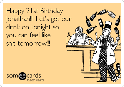 Search Results For 21st Birthday Ecards From Free And Funny – Funny 21st Birthday Cards