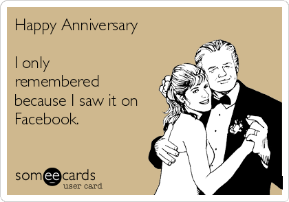 Happy Anniversary  I only remembered because I saw it on Facebook.