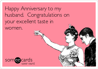 Happy anniversary to my husband congratulations on your excellent