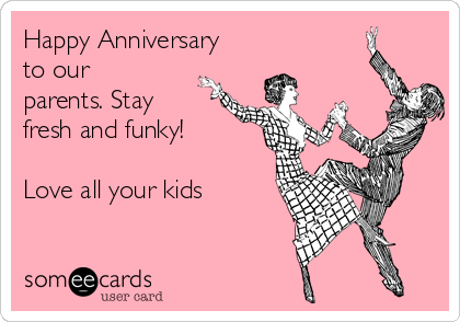 happy anniversary from the kids