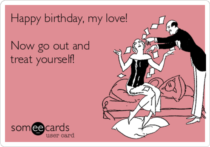 Happy birthday my love ecards
