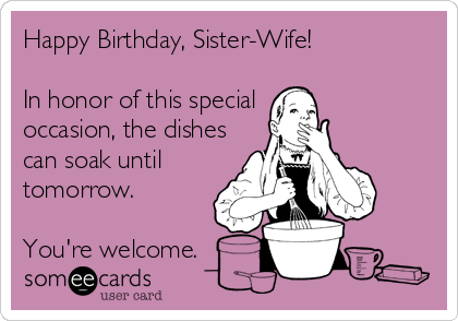 Happy Birthday Sister Wife In Honor Of This Special Occasion The