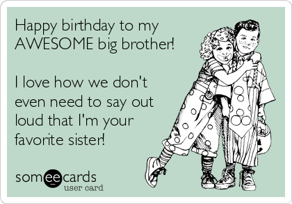 Happy Birthday Big Brother Card
