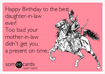 Todays News Entertainment Video Ecards and more at Someecards – Happy Birthday Daughter in Law Cards