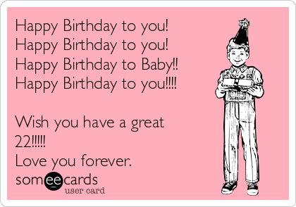 Happy Birthday To You Baby