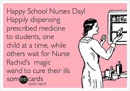 Happy School Nurses Day! Happily dispensing prescribed medicine to students, one child at a time, while others wait for Nurse Rachid's  magic wand to cure their ills