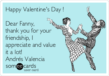 Happy Valentines Day Dear Fanny Thank You For Your Friendship I