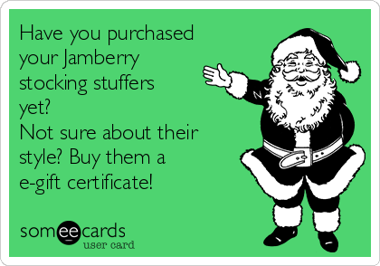 Have you purchased your Jamberry stocking stuffers yet? Not sure about their style? Buy them a e-gift certificate!