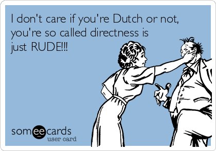 differences between dutch and american men rudeness