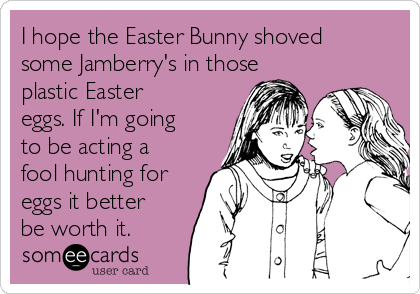 I hope the Easter Bunny shoved some Jamberry's in those plastic Easter eggs. If I'm going to be acting a fool hunting for eggs it better be worth it.