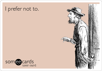 I prefer not to.