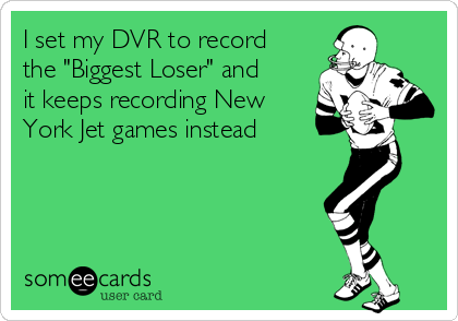 "I set my DVR to record the ""Biggest Loser"" and  it keeps recording New York Jet games instead"