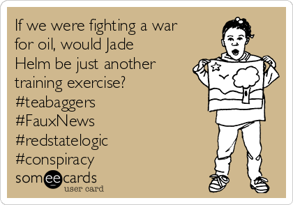 If we were fighting a war for oil, would Jade Helm be just another training exercise? #teabaggers #FauxNews #redstatelogic #conspiracy
